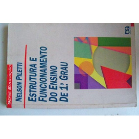 * Livro Piletti - Estrutura Funcionamento Ensino De 1o Grau