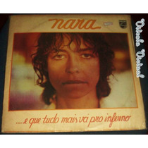 Lp Nara Leão E Que Tudo Mais Vá Para O Inferno Philips 1978