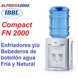 Dispensador Bebedero Agua Fria Natural De Botellon Fn 2000