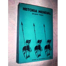 Raro Historia Medieval Jacques Heers 1974
