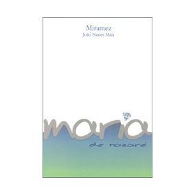Maria De Nazaré - (joão Nunes Maia, Miramez)