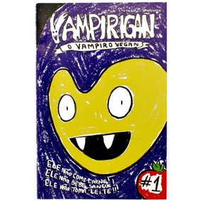 Vampirigan - O Vampiro Vegan