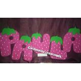 Letras Decoradas En Espuma Plast Diseño Frutillita