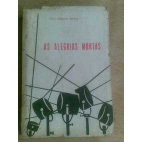 Livro - As Alegrias Mortas - Carlos Eduardo Barbosa - Teatro