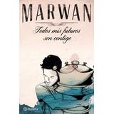 Original - Todos Mis Futuros Son Contigo - Marwan - Nuevo