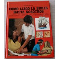 Libro Ilustrado Cómo Llegó La Biblia Hasta Nosotros
