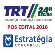 Curso Apostila Trt 24ª Ms 2017- Analista Judiciario Promocao