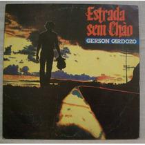 Lp Gerson Cardozo - Estrada Sem Chão - Line Records