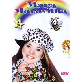 Dvd Mara Maravilha - Para Os Pequeninos - Vol.1 Lacrado Raro