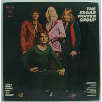 Edgar Winter Group Lp Nacional Usado They Only Come Out At N