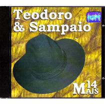 Cd Teodoro & Sampaio - 14 Mais - Edição Rge - Novo Sem Uso