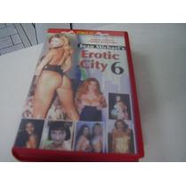 Vhs Adulto Original = Erotic City 6 = Forplay Vitorsvideo