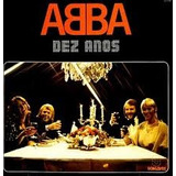 Abba Dez Anos Lp Som Livre Anos 70 Disco Coletanea