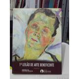 Catalogo De Leilão 1º Leilão Arte Beneficente
