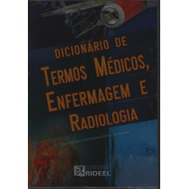 Dicionário De Termos Médicos, Enfermagem E Radiologia