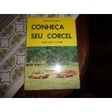Livro Conheça Seu Corcel E Belina I I 77 78 Antigo Coleção
