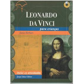 Leonardo Da Vinci Para Crianças Janis Herbert 23 Atividades