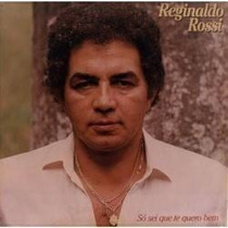 Cd Reginaldo Rossi Só Sei Que Te Quero Bem - Novo Lacrado***