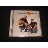 Cd Luiz Fellipe & Gabriel / Sempre Te Amar
