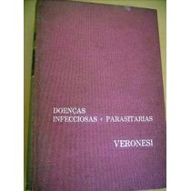* Doenças Infecciosas E Parasitárias Ricardo Veronesi 1962
