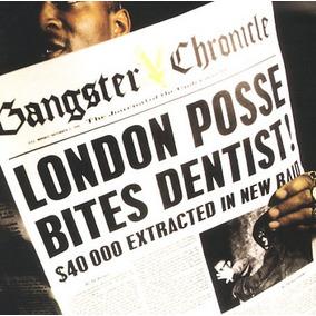 Cd-gangster Chronicle-london Posse