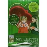 Livro Kit Mini Quiches E Tortas + 2 Forminhas André Boccato