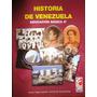 Historia De Venezuela, 8vo Grado, Autor Aureo Yepez