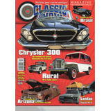 Classic Show Nº40 Chrysler 300 Rural Ferro Velho Ford Landau