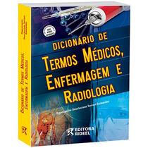 Dicionário De Termos Médicos, Enferm. E Radiologia - Rideel