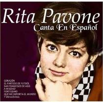 Cd Rita Pavone-canta Em Espanhol - Cd Remasterizado -novo