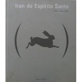 Iran Do Espírito Santo - Felipe Chaimovich