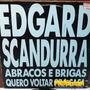 Edgard Scandurra (ira!) 1989 Abraços E Brigas Lp Single