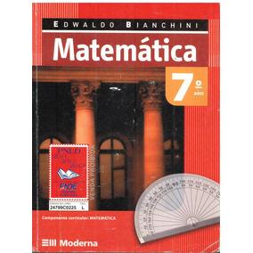 Matemática - 7º Ano - Edwaldo Bianchini - Pague Com Cartão