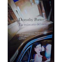 Dorothy Porter La Máscara Del Mono Belacqua Nuevo