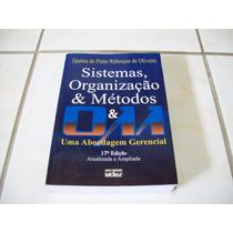 Livro: Sistemas, Organização E Métodos - Abordagem Gerencial