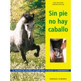 Sin Pie No Hay Caballo - Williams   Deacon - Hispano Europea