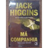 Livro Má Companhia Jack Higgins Novo E Lacrado