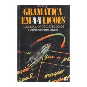 Gramática Em 44 Lições Professor - Francisco Platão Savioli