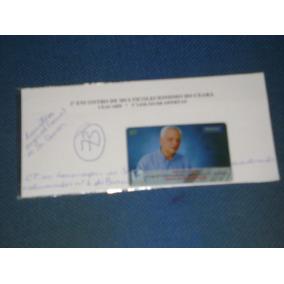 Cartão Telefônico , Sr Osmar Abilio ; Autografado .