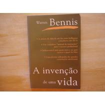 Livro - A Invenção De Uma Vida - Warren Bennis