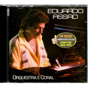 Cd Eduardo Assad Orquestra E Coral 1988 - Raro