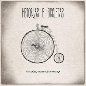 Cd Oficina G3 - Histórias E Bicicletas [original]