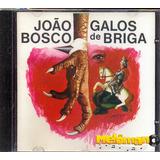 João Bosco 1976 Galos De Briga Cd Original Com Letras