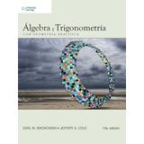 Algebra Y Trigonometria Con Geometria Swokowski - Cole