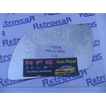 Lente Espelho Retrovisor Vw Polo 2002/2003/2004/2005/2006...