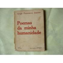 Livro - Poemas Da Minha Humanidade - Jorge Fonseca Junior
