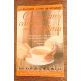 Chocolate Caliente Para Alma, Canfield / Hansen, Atlántida