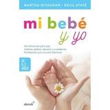 Libro Mi Bebe Y Yo De 0 A 3 Años - Susan Pick + Regalo