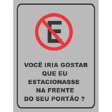Placa Proibido Estacionar