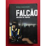 Livro - Falcão: Meninos Do Tráfico - Mv Bill E Celso Athayde